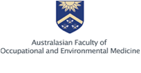 The Australasian Faculty of Occupational and Environmental Medicine